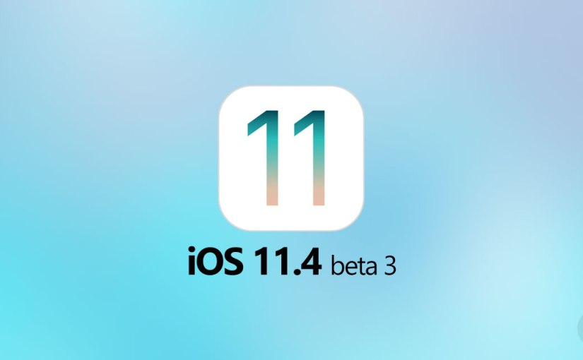 Third iOS 11.4.1 Beta released to developers.